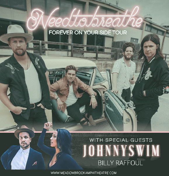 Needtobreathe, Johnnyswim & Billy Raffoul at Meadow Brook Amphitheatre