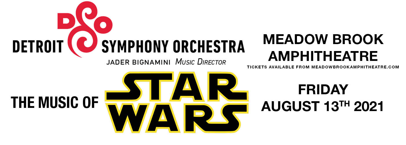 Detroit Symphony Orchestra: Steven Reineke - The Music of Star Wars at Meadow Brook Amphitheatre